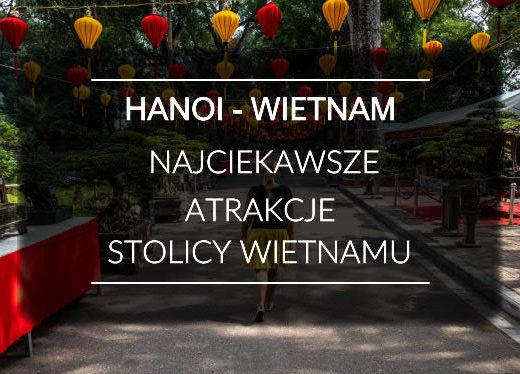 Wietnam Hanoi Atrakcje blog 00