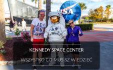 W Kennedy Space Center sięgamy gwiazd