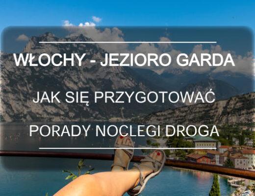 Jezioro Garda jak sie przygotowac porady