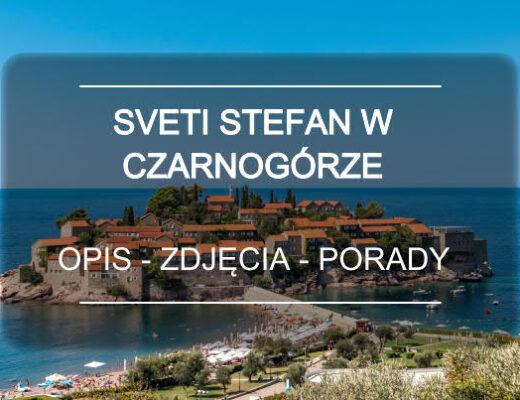 Sveti Stefan czarnogora atrakcje mini